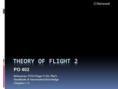Theory of Flight 2 PO 402 CI Norwood