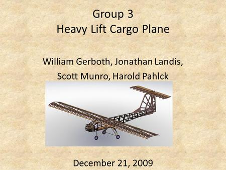Group 3 Heavy Lift Cargo Plane