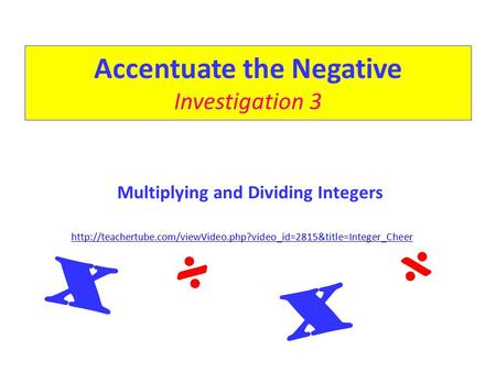 Accentuate the Negative Investigation 3