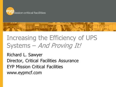 Increasing the Efficiency of UPS Systems – And Proving It!