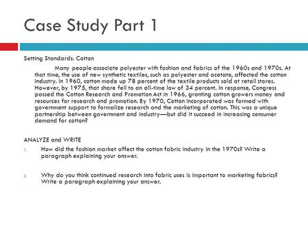 Case Study Part 1 Setting Standards: Cotton