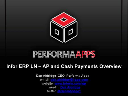 Infor ERP LN – AP and Cash Payments Overview