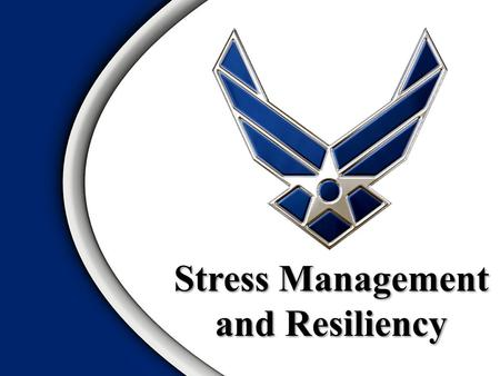 Stress Management and Resiliency. Definition/Effects of Stress Elements of Stress Reactions to Stress Defense Mechanisms Coping Strategies Time Management.