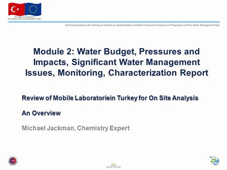 Review of Mobile Laboratoriein Turkey for On Site Analysis An Overview Review of Mobile Laboratoriein Turkey for On Site Analysis An Overview Michael Jackman,