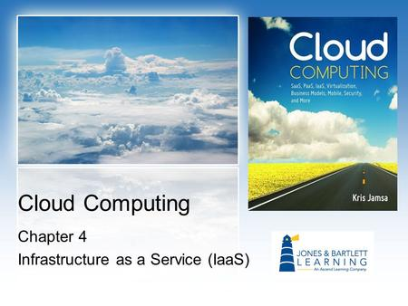 Cloud Computing Chapter 4 Infrastructure as a Service (IaaS)