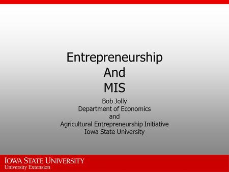 Entrepreneurship And MIS