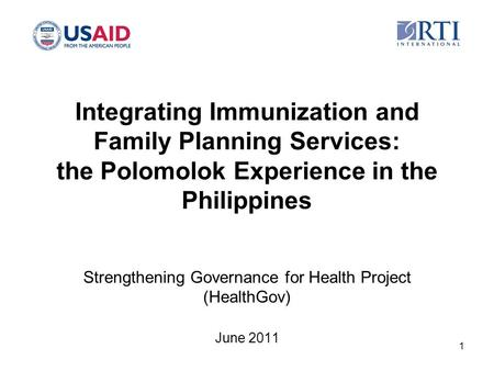 Integrating Immunization and Family Planning Services: the Polomolok Experience in the Philippines Strengthening Governance for Health Project (HealthGov)