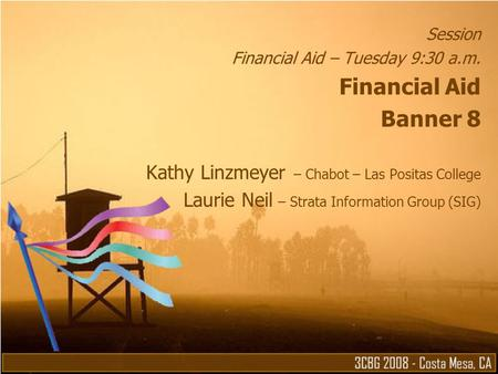 Financial Aid Banner 8 Kathy Linzmeyer – Chabot – Las Positas College