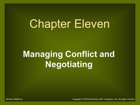 Managing Conflict and Negotiating