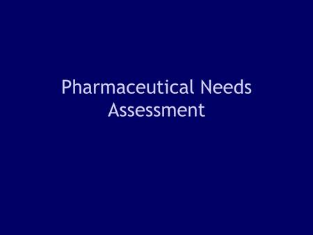 1 Pharmaceutical Needs Assessment. 2 NatPaCT competency framework (2003) –Organisational Access to advice on new applications for community pharmacy contracts.