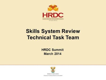 Skills System Review Technical Task Team HRDC Summit March 2014.