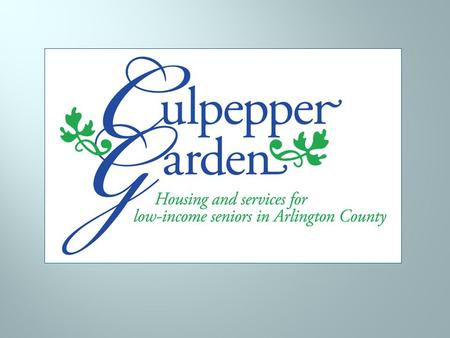 Culpepper Garden is an Arlington non-profit that provides housing and services to 340 low to moderate income seniors for independent living & supportive.