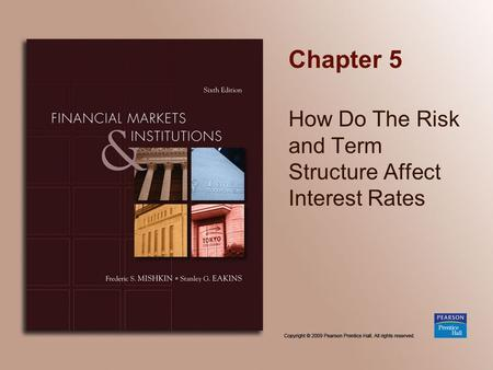 How Do The Risk and Term Structure Affect Interest Rates