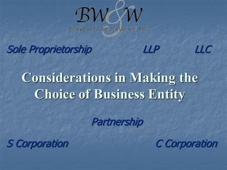 Considerations in Making the Choice of Business Entity