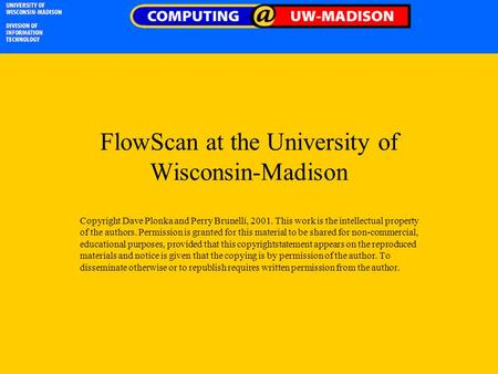 FlowScan at the University of Wisconsin-Madison Copyright Dave Plonka and Perry Brunelli, 2001. This work is the intellectual property of the authors.