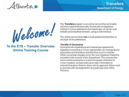 Page 1 of 7 The Transfers program is an online service that will enable clients to submit electronically, the transfer of registered interest in Crown.