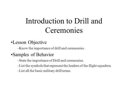 Introduction to Drill and Ceremonies