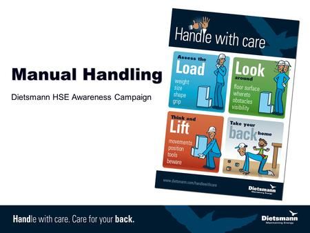 Manual Handling Dietsmann HSE Awareness Campaign.