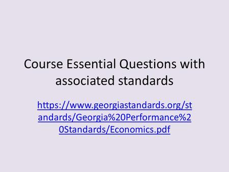 Course Essential Questions with associated standards