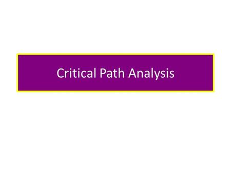 Critical Path Analysis. There are no pre-requisites for this Achievement Standard so it can be placed in any course. No knowledge is pre-supposed.