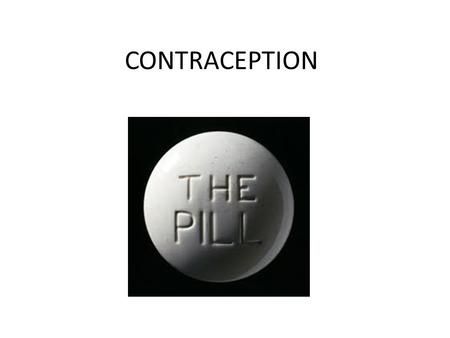 CONTRACEPTION. The Combined Pill Works by stopping the ovaries from releasing eggs Prescribed by a doctor or a family planning clinic Must be taken daily.