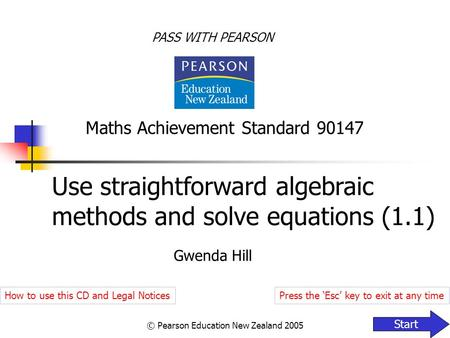 Use straightforward algebraic methods and solve <strong>equations</strong> (1.1)
