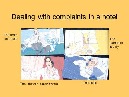 Dealing with complaints in a hotel