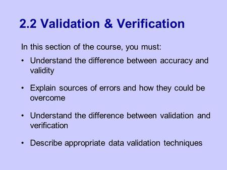 2.2 Validation & Verification