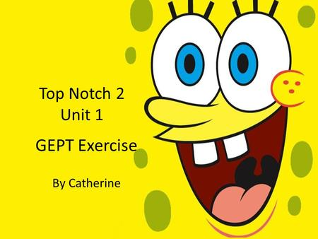 Top Notch 2 Unit 1 GEPT Exercise By Catherine. Auxiliary Verbs TenseAuxiliary Verbs Present progressive Simple present Present perfect Simple past X aux.