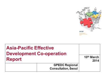 Www.devinit.org Asia-Pacific Effective Development Co-operation Report GPEDC Regional Consultation, Seoul 10 th March 2014.