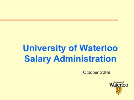 University of Waterloo Salary Administration October 2009.