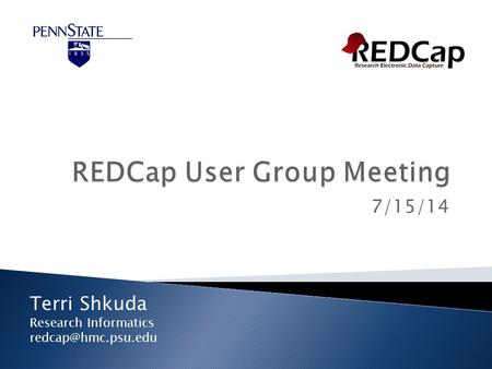 7/15/14 Terri Shkuda Research Informatics
