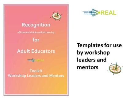 Templates for use by workshop leaders and mentors.