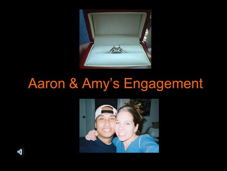 "Aaron & Amy's Engagement. UNRESOLVED FILES Case #812 ""Captivating Disclosure"""
