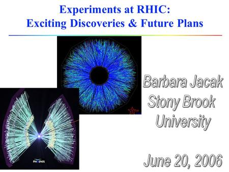 Experiments at RHIC: Exciting Discoveries & Future Plans.