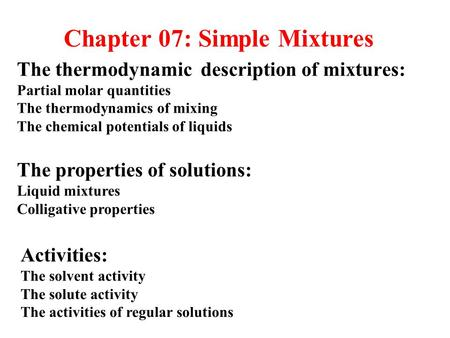 Chapter 07: Simple Mixtures
