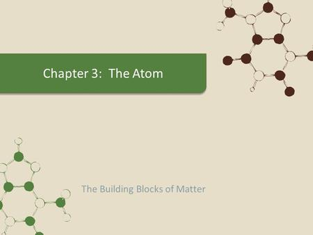 The Building Blocks of Matter