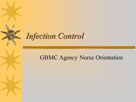 GBMC Agency Nurse Orientation