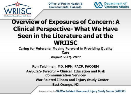 Office of Public Health & Environmental Hazards Overview of Exposures of Concern: A Clinical Perspective- What We Have Seen in the Literature and at the.