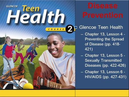 Disease Prevention Glencoe Teen Health