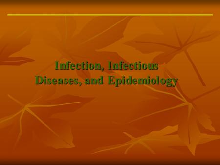 Infection, Infectious Diseases, and Epidemiology.