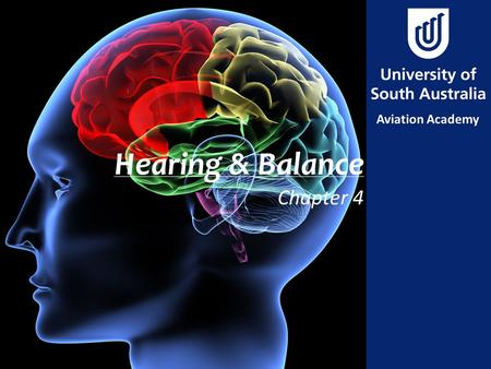 Hearing & Balance Chapter 4. Aim – Chapter 4 To understand the physiology of the outer, middle and inner ear and how it gives rise to hearing and balance.