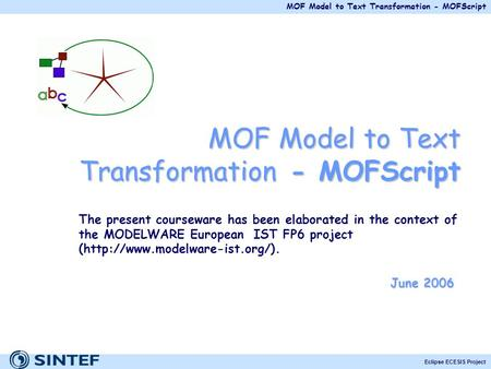 MOF Model to Text Transformation - MOFScript
