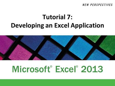 Tutorial 7: Developing an Excel Application