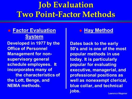 Job Evaluation Two Point-Factor Methods