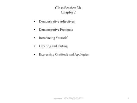 Class Session 3b Chapter 2 Demonstrative Adjectives