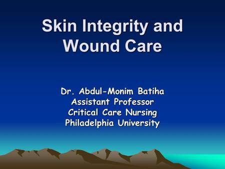 Chapter 48 Skin Integrity And Wound Care Ppt Video Online Download
