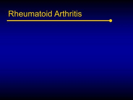 Rheumatoid Arthritis. Acknowledgements Dr. Andrew Thompson, rheumatologist at SJHC and developer of the UWO rheumatology medical school program.