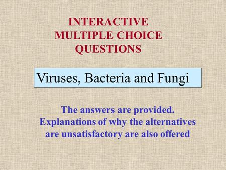 INTERACTIVE MULTIPLE CHOICE QUESTIONS