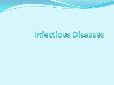 Infectious Diseases.